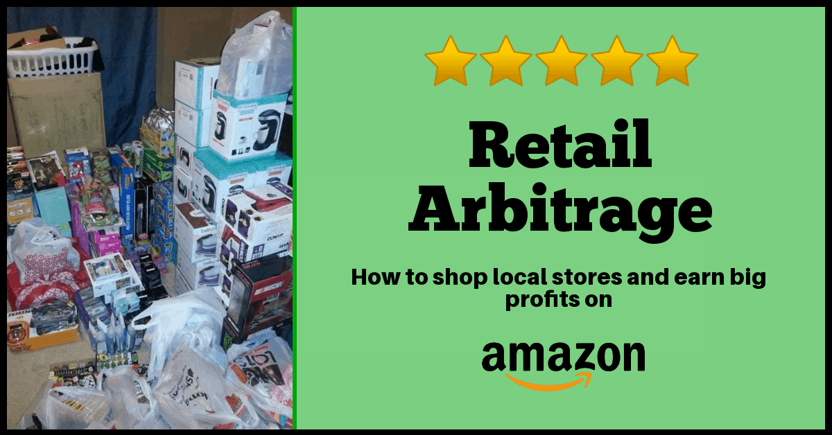 retail arbitrage: how to shop local stores and earn big profits on Amazon